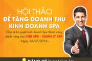 Tham Gia Hội Thảo Để Tăng Doanh Thu Kinh Doanh Spa