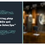 8 phương pháp tiếp thị di động hiệu quả cho Salon/Spa