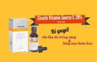 Bí quyết cho làn da trắng sáng hoàn hảo cùng  Serum Ciracle Vitamin Source C-20%